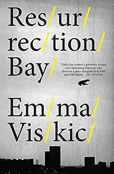 Resurrection Bay (Caleb Zelic Book 1) by [Viskic, Emma]