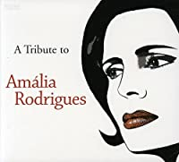 Tribute to Amalia Rodrigues