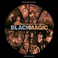 Black Magic: Music From Dan Klores Film
