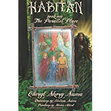 Habitan Book I: The Parallel Place (Volume 1)