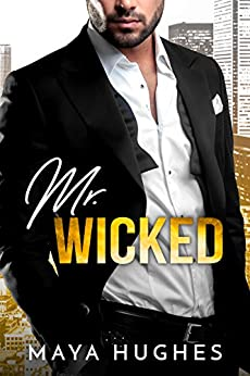 Mr. Wicked (Misters Book 3) by [Hughes, Maya]