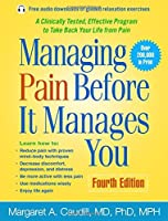 Managing Pain Before It Manages You, Fourth Edition by Margaret A. Caudill(2016-01-06)