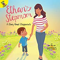 Ethan's Stepmom (Changes and Challenges in My Life)