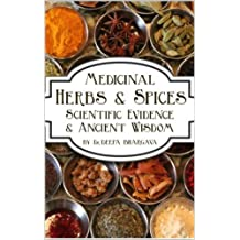 Herbs & Spices: Scientific Evidence and Ancient Wisdom