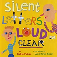 Silent Letters Loud and Clear by Robin Pulver(2010-06-01)