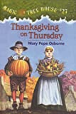 Thanksgiving on Thursday (Magic Tree House)