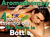 Aromatherapy massage and Essential oils (English