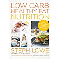 Low Carb Healthy Fat Nutrition: Supercharge your metabolism, burn fat and extend your longevity (English Edition)