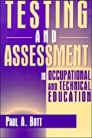 Testing and Assessment in Occupational and Technical Education
