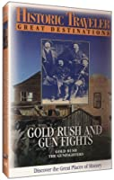 Historic Traveler: Gold Rush & Gun Fights [DVD] [Import]