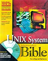 UNIX? System Administrator's Bible