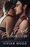 Bad Behavior (Bad Behavior Duet Book 1) (English Edition)