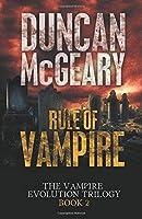 Rule of Vampire (The Vampire Evolution Trilogy)