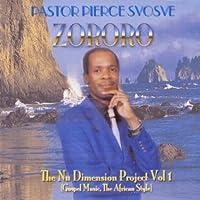 Vol. 1-Zororo [Gospel Musicthe African Style]