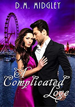 A Complicated Love (Complicated Love Series #1) by [Midgley, D. M]