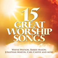 15 Great Worship Songs