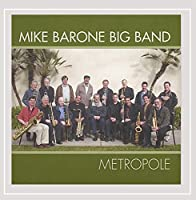 Metropole (Mike Barone Big Band)