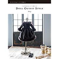DOLL OUTFIT STYLE (うっとりするほどかわいいドール服のレシピ)