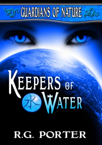 Download Keepers of Water (Guardians of Nature Book 1) (English Edition) B007HS1A8Y