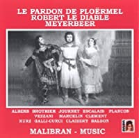 Meyerbeer: Le Pardon De Ploerm