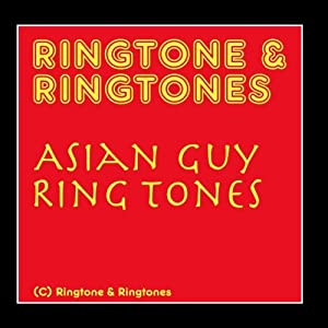 Ringtone & Ringtones: Asian Guy Ring Tones
