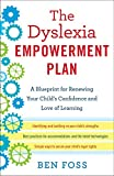 The Dyslexia Empowerment Plan: A Blueprint for Renewing Your Child's Confidence and Love of Learning 画像