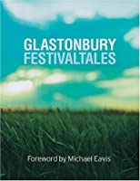 Glastonbury Festival Tales