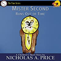 Mister Second Runs Out of Time (The Time Series Book 3) (English Edition)
