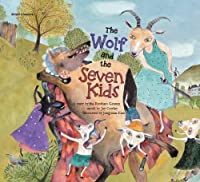 The Wolf and the Seven Kids (World Classics)