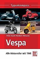 Vespa: Alle Motorroller seit 1946
