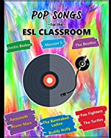 Pop Songs For The ESL Classroom