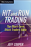 Hit and Run Trading: The Short-Term Stock Traders' Bible (Wiley Trading Book 35) (English Edition)