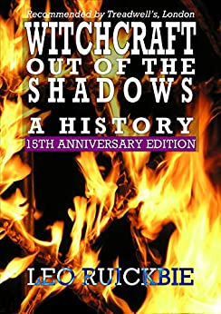 [Ruickbie, Leo]のWitchcraft Out of the Shadows: A History (English Edition)