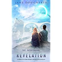 Revelation: (A Young Adult Fiction Novel) (The Pathfinders Book 3)