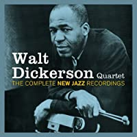 Quartet: Complete New Jazz Recordings by Walt Dickerson (2013-10-15)