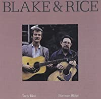 Blake & Rice by Tony Rice & Norman Blake (1992-05-03)