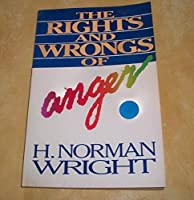 Rights and Wrongs of Anger