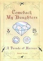 バンドスコア Comeback My Daughters/A Parade of Horses