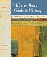 The Allyn & Bacon Guide to Writing: Concise Edition (3rd Edition)