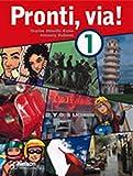 Cover of Pronti, via! 1 Student Book