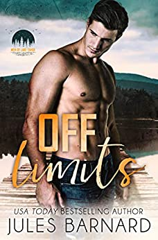 Off Limits (Men of Lake Tahoe Book 1) by [Barnard, Jules]