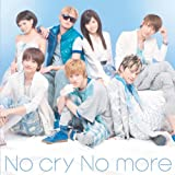 No cry No more♪AAAのCDジャケット