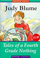 Tales of a 4th Grade Nothing (Random House Modern Classics)