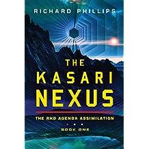 The Kasari Nexus (Rho Agenda Assimilation Book 1)