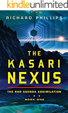 The Kasari Nexus (Rho Agenda Assimilation Book 1)