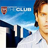 Perfecto Presents: Club Mixed By Paul Oakenfold