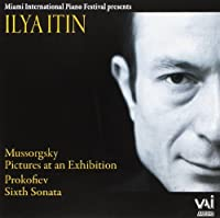 Mussorgsky: Pictures at an Exhibition / Prokofiev: Sixth Sonata by Ilya Itin