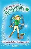 Lucky Stars 02. Ein zauberhaftes Springturnier: Wuensche werden wahr Band 2