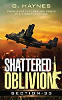 Shattered Oblivion: knowledge is power and power is a dangerous thing