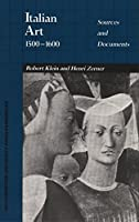 Italian Art 1500-1600: Sources and Documents